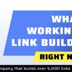 What's Working in Link Building Right NOW