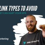 8 Backlink Types to Avoid | Link Building Strategies