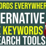 Best Keywords Everywhere Alternative | Free Keywords Research Tools | Improve Website Ranking