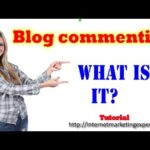 Blog commenting, What is it? , How to do it?- Backlink Building