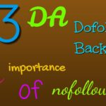 Build DA 93 Dofollow backlink and importance of nofollow
