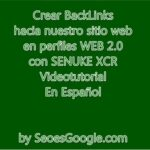 CONSEGUIR BACKLINKS CON SENUKE XCR EN WEB 2.0 100% SEGURO!