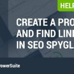 Create a Project in SEO SpyGlass and Find All Site's Backlinks