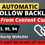 Get Unlimited DoFollow Backlinks Automatically From High Authority Websites | DoFollow Backlinks
