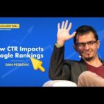 How Click-Through Rate Impacts Your Google Rankings with Dan Petrovic - cognitiveSEO Talks