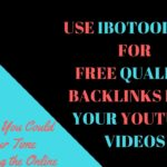 How to get Free high quality backlink for youtube videos | Tutorial on how to add videos to IBO