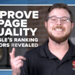 Improve Page Quality (Google Search Algorithm REVEALED)