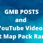 Internet Marketing - GMB Posts and YouTube Videos Boost Map Pack Ranking - Marketing and Maps