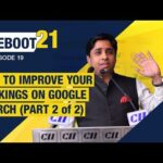 Reboot 21 - Ep 19 - How to Improve your Rankings on Google Search (Part 2 of 2)