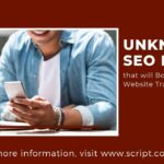 Unknown SEO Hacks that will Boost Your Website Traffic in 2019 | Script Consultants