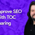 improve SEO with TOC sharing and global blocks | WORDPRESS 2020