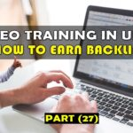 27. How to Get SEO Backlinks Naturally in Urdu/Hindi