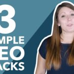 3 Simple SEO Hacks
