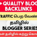 805+ Quality Backlinks List To Get High Traffic | Tamil Bloggers