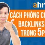 Cách Phòng Chống Backlinks Bẩn Trong 5p Qua Ahrefs | Học SEO 54