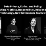 Data Privacy, Ethics, and Policy