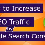 How To Use Google Search Console to Improve SEO Traffic [SEO Tip 6]