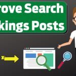 How to Improve Your Search Rankings Posts | How To Boost Rankings Of Your Blog Posts | Tutorial