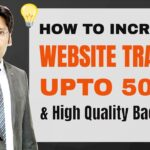 How to Increase Website & Blog Traffic upto 500% and Get High Quality Backlinks - Hindi