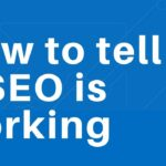 How to know if SEO is working?