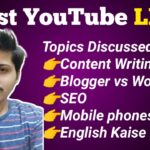 Live for the 1st Time🔥🔥 | Blogging | SEO | Content Writing | Best Smartphone | English | WordPress