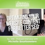 Optimizing Your Website Content For Better SEO With Michelle Bourbonniere