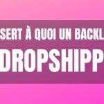Qu'est ce qu'un backlink et à quoi ça sert ? Dropshipping & SEO