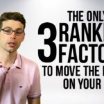 The Only 3 Ranking Factors to Move the Needle on Your SEO
