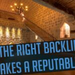 The Right Backlinks Makes A Reputable Site