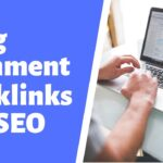 Using Blog Comment Backlinks As Part Of Your SEO Strategy!