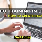 29. How to Create SEO Backlinks for Ranking Keywords in Urdu
