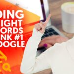 A Simple Hack to Finding the Right Keywords to Rank #1 on Google (The Best FREE SEO Tool)