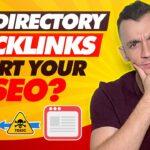 Do Directory Backlinks Hurt Your SEO?