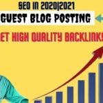 Guest blog posting|seo in 2020|2021|get High quality backlinks|Digital marketing course😊