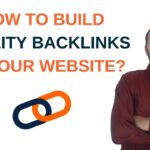 How to Build Quality Backlinks to your website? | 4 Guaranteed Ways to Earn Quality Backlinks