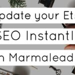 Meet the New Marmalead 2.0 - and Boost Your Etsy SEO Instantly