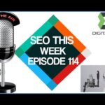 SEO This Week Episode 114 - Google Deindexing, Image SEO, Backlinks