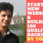 Starting new affiliate website and Building 100 Quality backlinks -The definitive SEO guide by TOHA