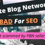Why PBN backlinks are bad for SEO