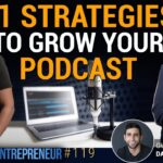 11 Strategies to Scale your Podcast - Feat. Daxy Perez