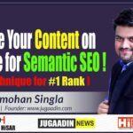 #12/20 - Optimize Content on website for Semantic SEO  | Content Marketing  | Jugaadin News