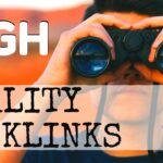 A microscopic look on High Quality Backlinks