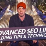 Advanced SEO Link Building Tips and Techniques