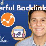 Build Powerful Backlinks 2020