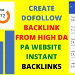 CREATE DOFOLLOW BACKLINK FROM HIGH DA PA WEBSITE | INSTANT BACKLINKS
