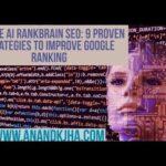 Google AI Rankbrain SEO: 9 Proven Strategies to Improve Google Ranking