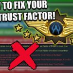 HOW TO IMPROVE YOUR CSGO TRUST FACTOR!