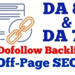 High DA & PA DoFollow Backlinks Quick Approval  | Increase Website Traffic With Off-Page SEO