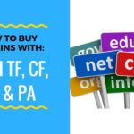 How To Buy PBN Domains With High TF, CF, DA & PA