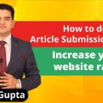 How To Do Article Submission In SEO Video | Off Page SEO Link Building 2019 | Improve SEO Rank